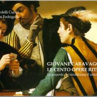 Le opere del giovane Caravaggio: scoperta clamorosa o no?La parola agli autori (in ebook)